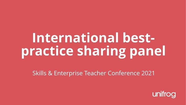 Skills & Enterprise Conference - International teacher and counselor best practice panel