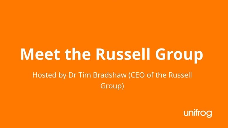 Meet the Russell Group - hosted by Dr Tim Bradshaw (CEO of the Russell Group)