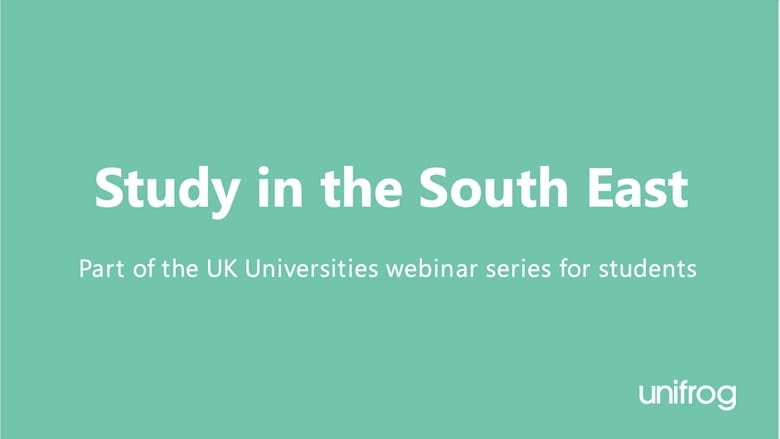 UK University Series: Study in the South East