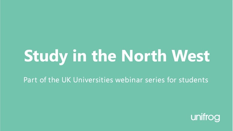 UK University Series: Study in the North West