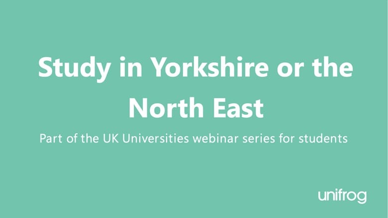 UK University Series: Study in Yorkshire or the North East