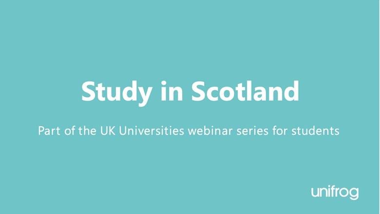 UK University Series: Study in Scotland