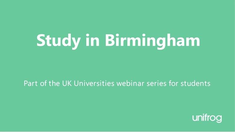 UK University Series: Studying in Birmingham