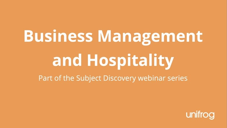Subject Discovery Series: Business Management and Hospitality