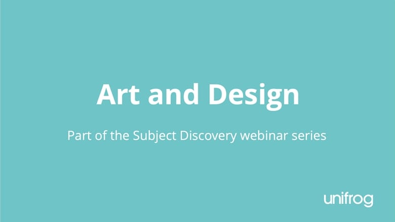 Subject Discovery Series: Art and Design