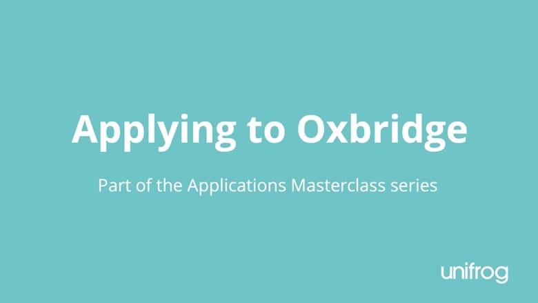 Masterclass series: Applying to Oxbridge for UK students